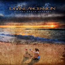 DIVINE ASCENSION - AS THE TRUTH APPEARS