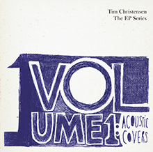 TIM CHRISTENSEN - VOLUME 1:ACOUSTIC COVERS