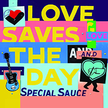 G.LOVE & SPECIAL SAUCE - LOVE SAVES THE DAY