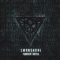 SWANSHORE - FOREVER┃NEVER