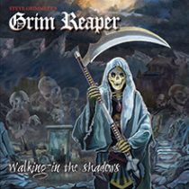 STEVE GRIMMETT'S GRIM REAPER - WALKING IN THE SHADOWS