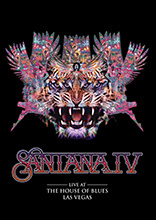 SANTANA - SANTANA IV - LIVE AT THE HOUSE OF BLUES LAS VEGAS