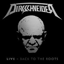 DIRKSCHNEIDER - LIVE - BACK TO ROOTS
