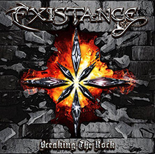 EXISTANCE - BREAKING THE ROCK