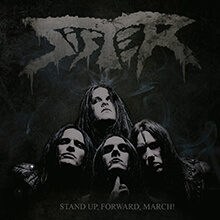 SISTER - STAND UP, FORWARD, MARCH