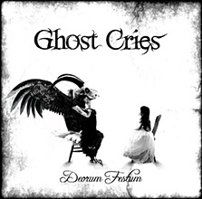 GHOST CRIES - DEORUM FESTUM