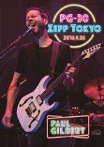 PAUL GILBERT - PG-30 ZEPP TOKYO 2016.9.26