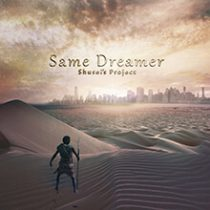 Shusei's Project - Same Dreamer