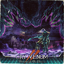 CRY VENOM - VANQUISH THE DEMON