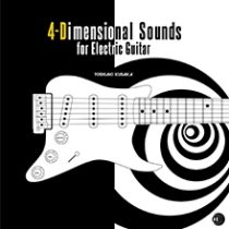 YOSHIAKI KUSAKA - 4-Dimensional Sounds for Electric Guitar