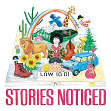 LOW IQ 01 - Stories Noticed