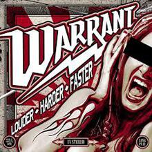 WARRANT - LOUDER - HARDER - FASTER