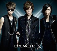 BREAKERZ - X 初回限定盤A