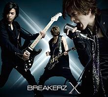 BREAKERZ - X 初回限定盤B