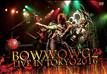 BOWWOW G2 - BOWWOW G2 LIVE IN TOKYO 2016 〜The 40th Anniversary〜