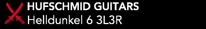 HUFSCHMID GUITARS:Helldunkel 6 3L3R