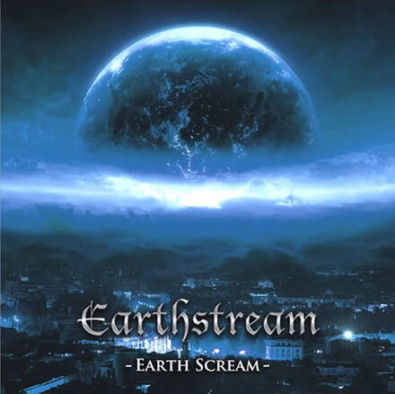 Earthstream - Earth Scream