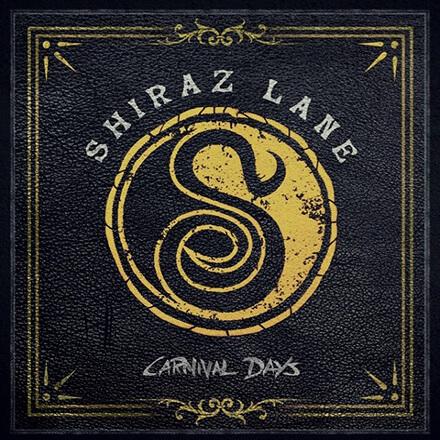 SHIRAZ LANE - CARNIVAL DAYS
