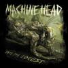 UNTO THE LOCUST/MACHINE HEAD