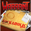 ROCKAHOLIC - WARRANT
