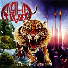 MAN OR MACHINE/ALPHA TIGER