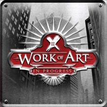 IN PROGRESS/WORK OF ART