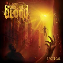 TACTICAL/WORLD UNDER BLOOD