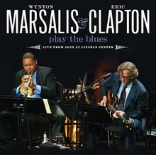 PLAY THE BLUES – LIVE FROM JAZZ AT LINCOLN CENTER/WYNTON MARSALIS & ERIC CLAPTON