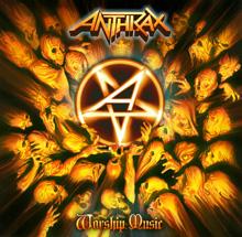 WORSHIP MUSIC/ANTHRAX