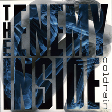 THE ENEMY INSIDE/coldrain