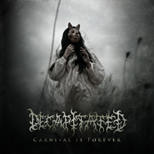 CARNIVAL IS FOREVER/DECAPITATED