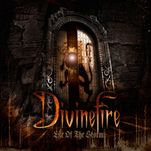 EYE OF THE STORM/DIVINEFIRE
