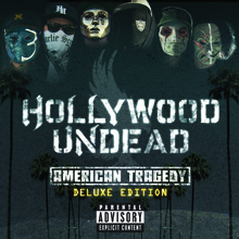 AMERICAN TRAGEDY/HOLLYWOOD UNDEAD