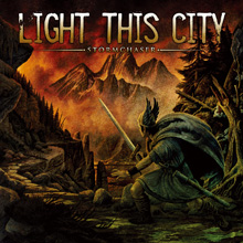 STORMCHASER/LIGHT THIS CITY