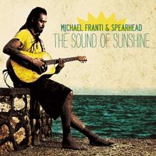 THE SOUND OF SUNSHINE/MICHAEL FRANTI & SPEARHEAD