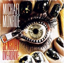 SENSORY OVERDRIVE/MICHAEL MONROE
