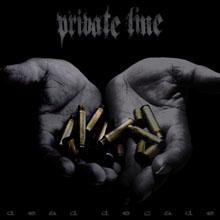 DEAD DECADE/PRIVATE LINE