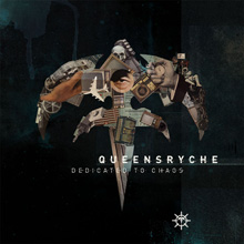 DEDICATED TO CHAOS/QUEENSRYCHE