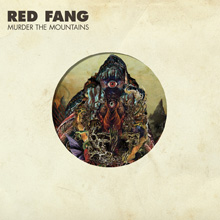 MURDER THE MOUNTAIN/RED FANG