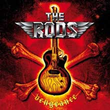 VENGEANCE/THE RODS