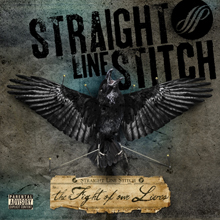 THE FIGHT OF OUR LIVES/STRAIGHT LINE STITCH