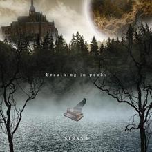 Breathing in peaks/STRAND