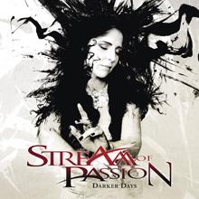 DARKER DAYS/STREAM OF PASSION