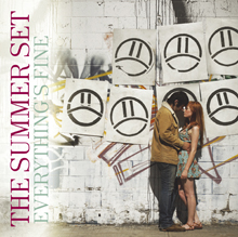 EVERYTHING'S FINE/THE SUMMER SET