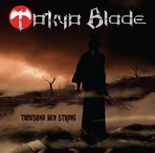 THOUSAND MEN STRONG/TOKYO BLADE