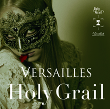 Holy Grail/VERSAILLES