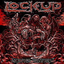 NECROPOLIS TRANSPARENT/LOCK UP