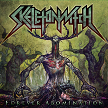 FOREVER ABOMINATION/SKELETONWITCH