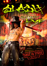 MADE IN STOKE 24/7/11/SLASH featuring MYLES KENNEDY