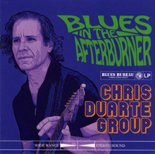 BLUES IN THE AFERBURNER/CHRIS DUARTE GROUP